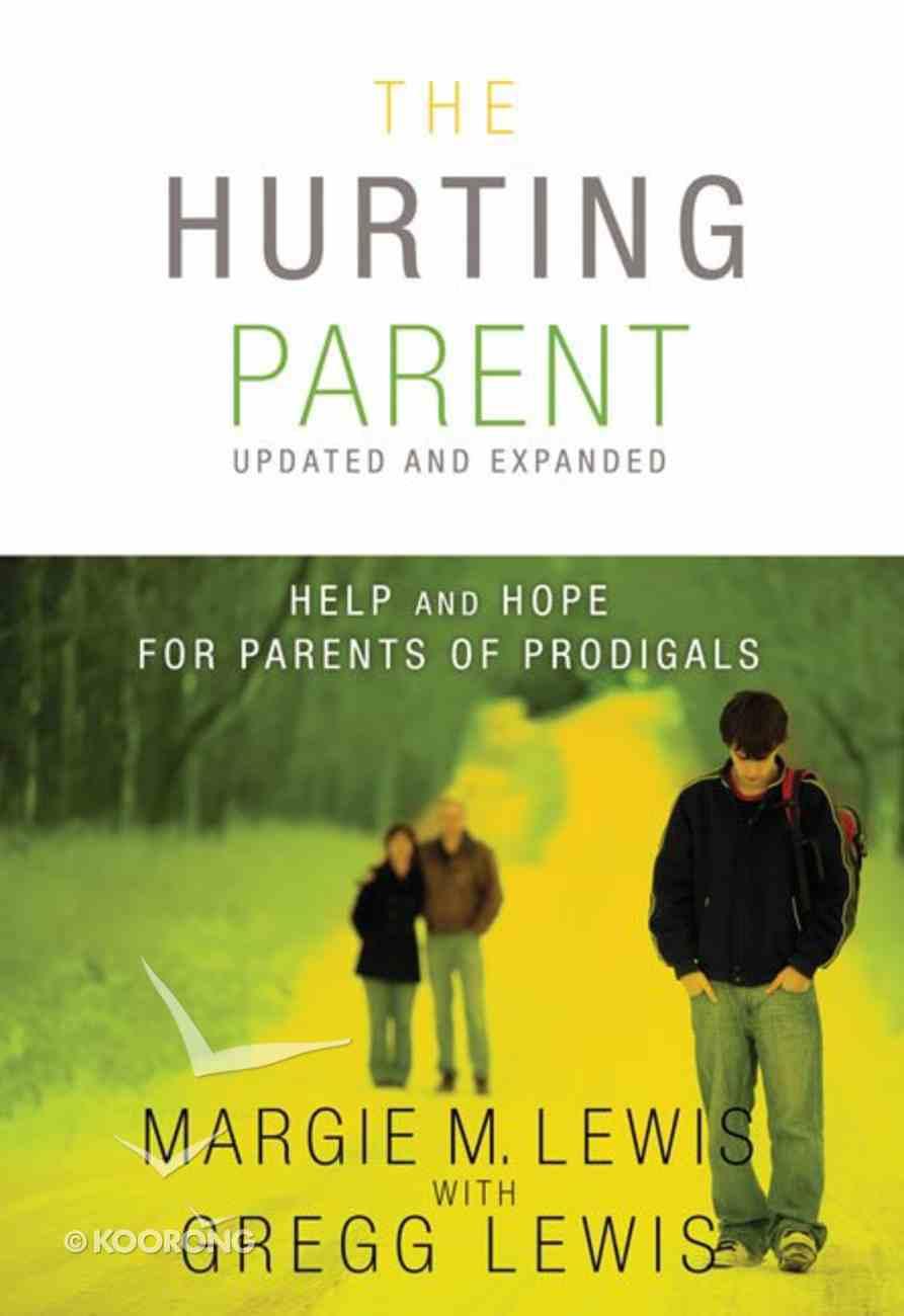 The Hurting Parent Paperback