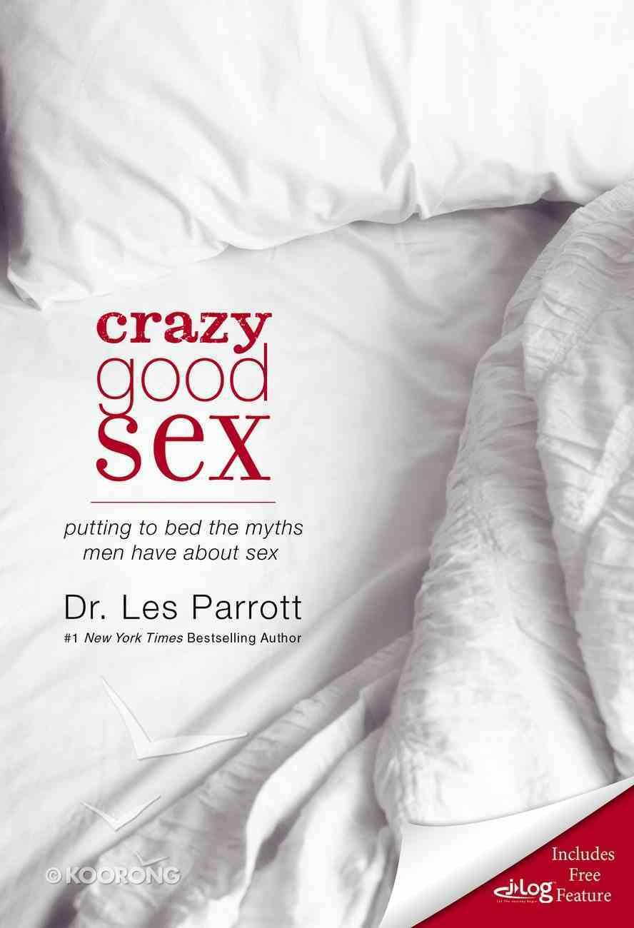 Crazy Good Sex Paperback
