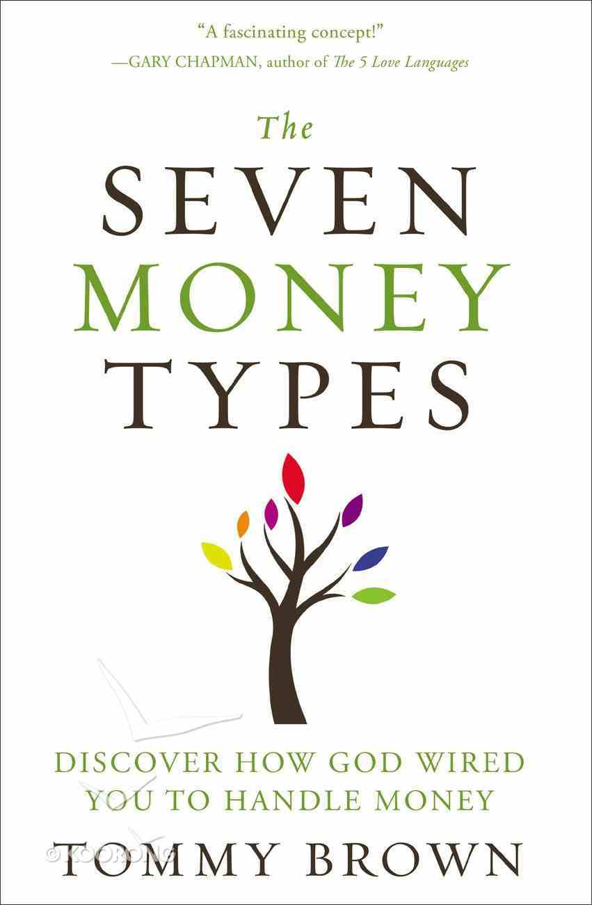 The Seven Money Types Paperback