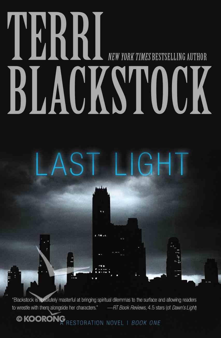 Last Light (#01 in Restoration Novels Series) Paperback
