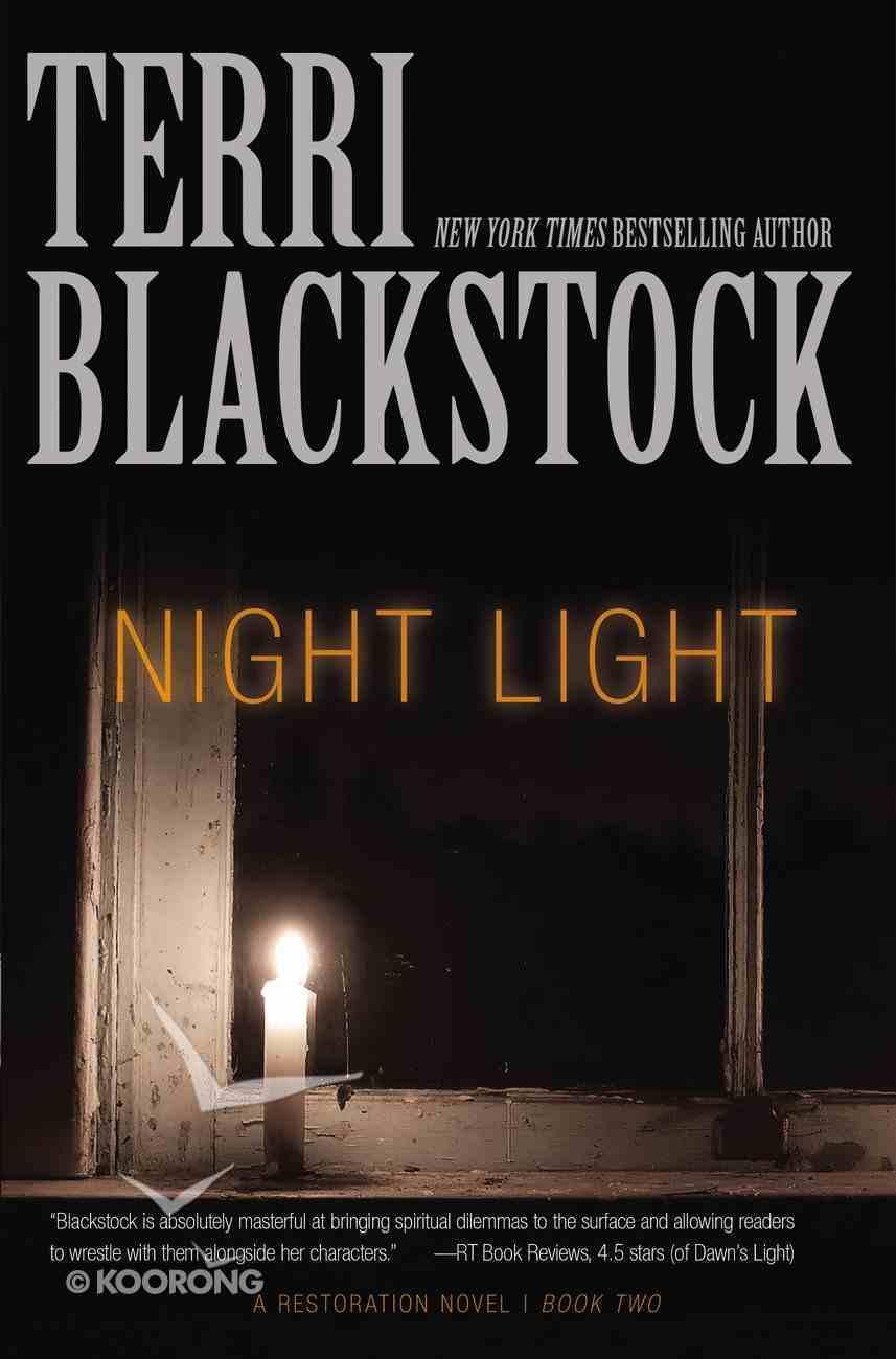 Night Light (#02 in Restoration Novels Series) Paperback