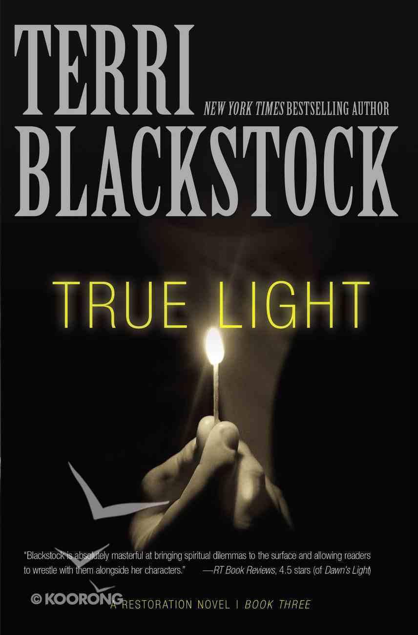 True Light (#03 in Restoration Novels Series) Paperback
