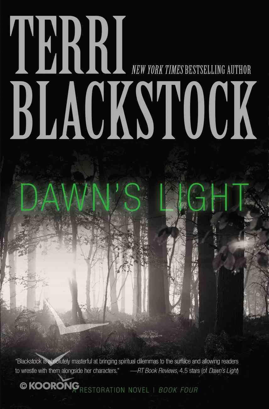 Dawn's Light (#04 in Restoration Novels Series) Paperback
