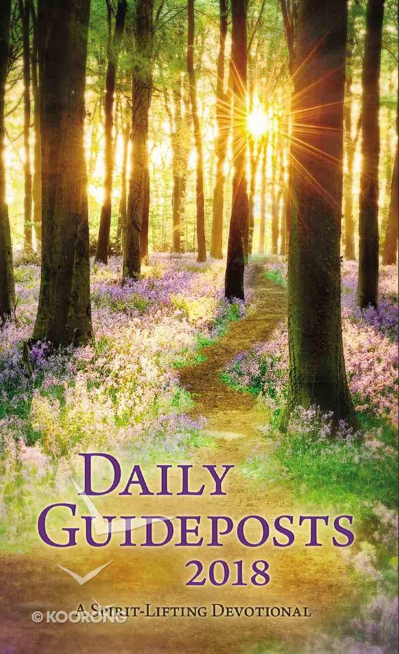 Daily Guideposts 2018: A Spirit-Lifting Devotional Hardback