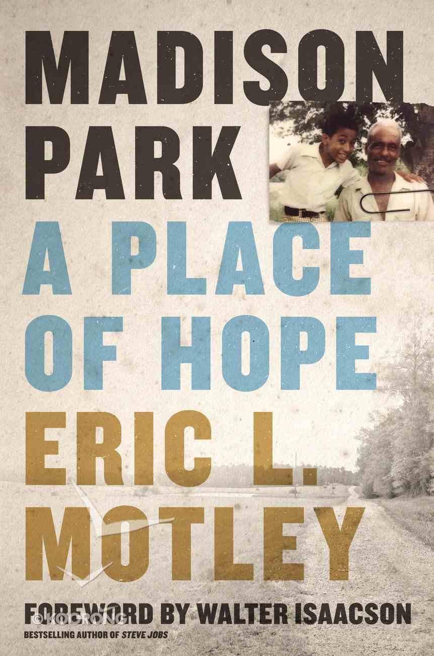 Madison Park: A Place of Hope Hardback
