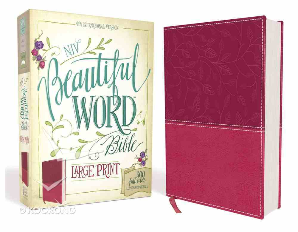NIV Beautiful Word Bible Large Print Pink (Black Letter Edition) Premium Imitation Leather