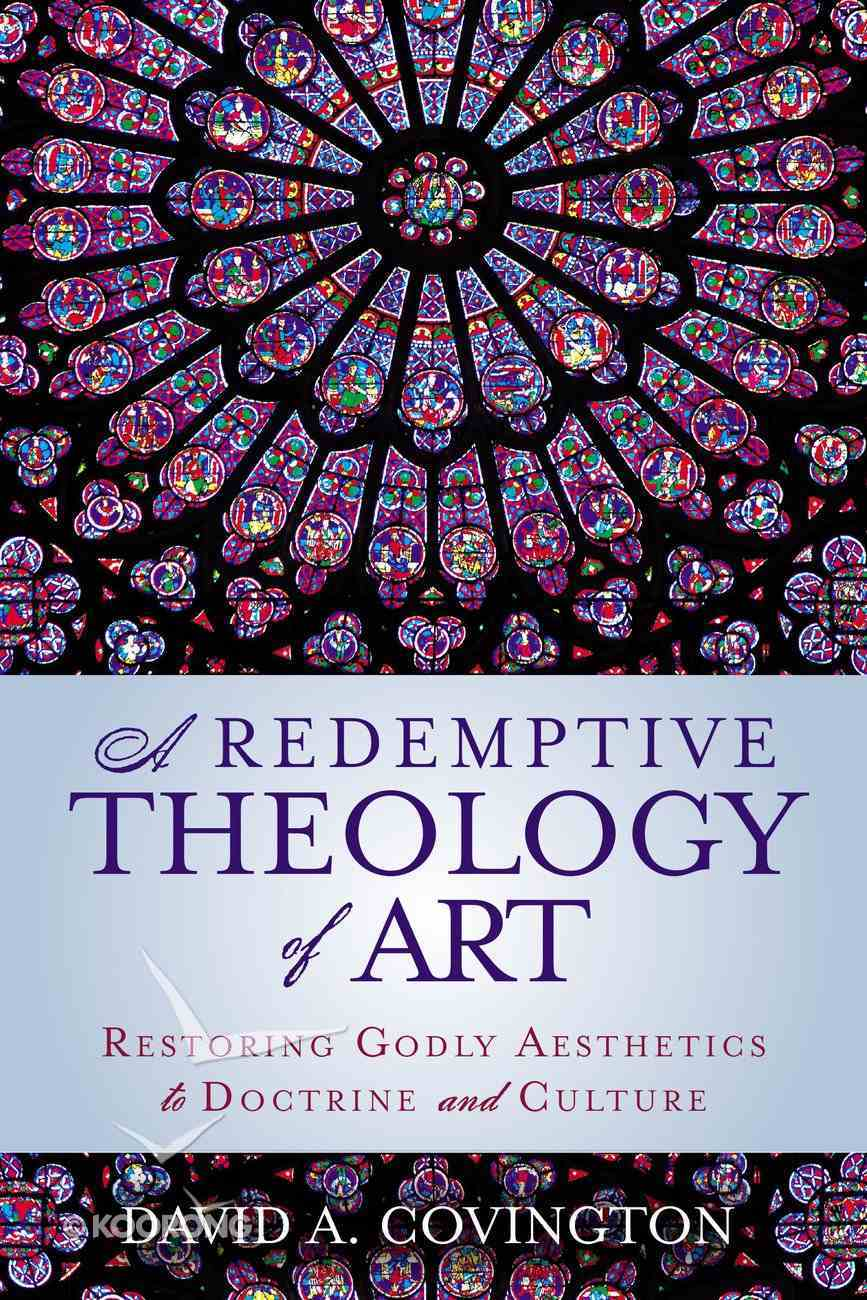 A Redemptive Theology of Art Paperback