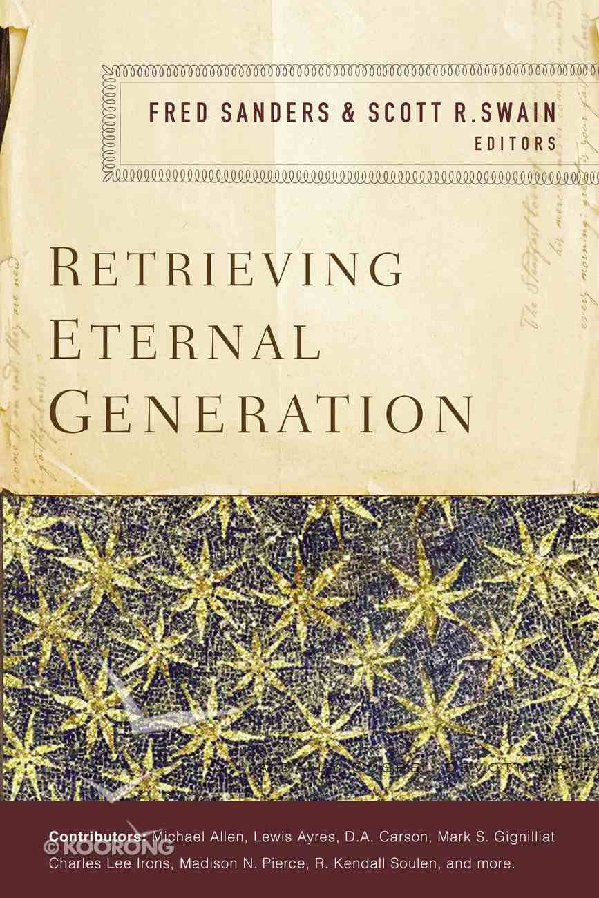 Retrieving Eternal Generation Paperback
