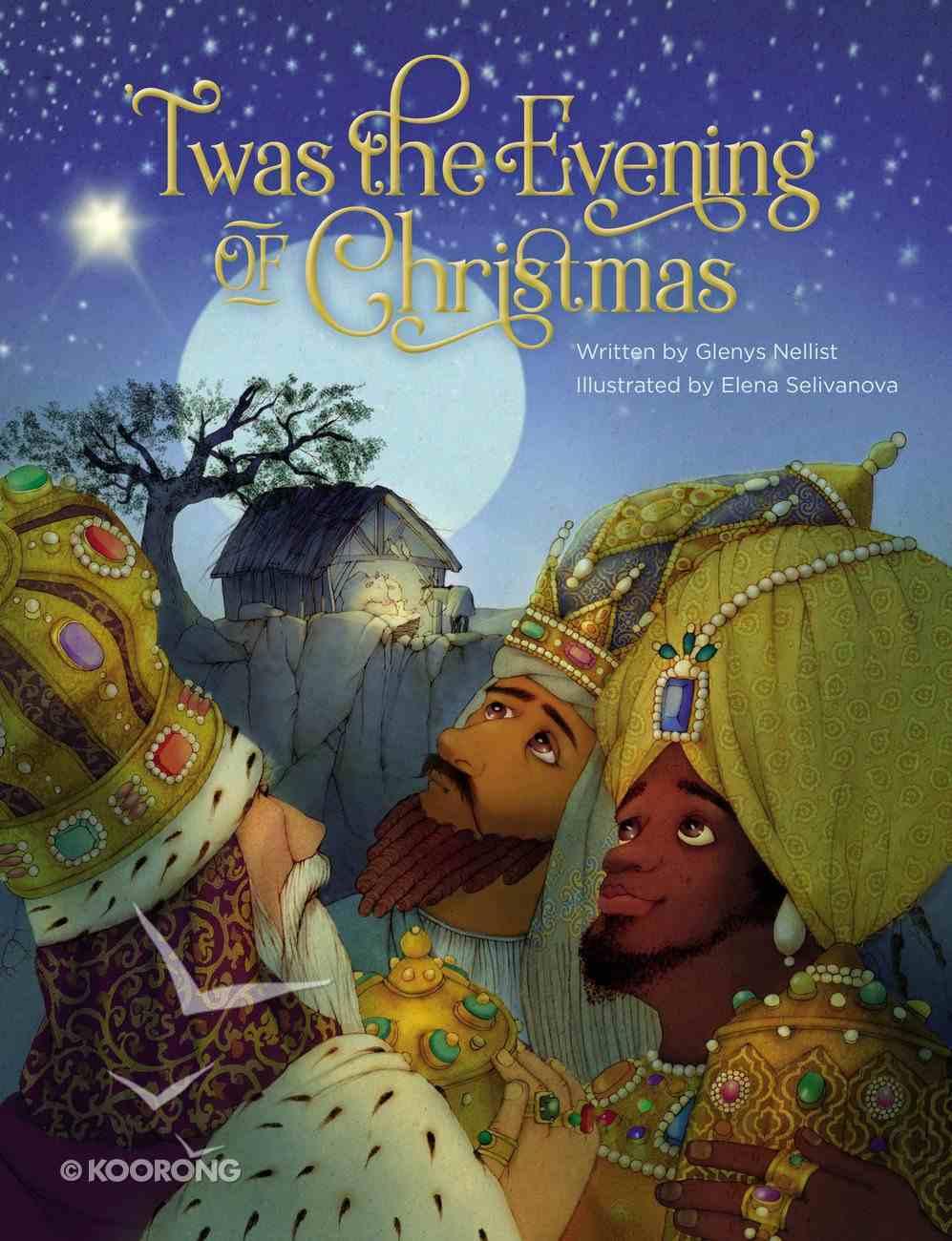 'Twas the Evening of Christmas Hardback