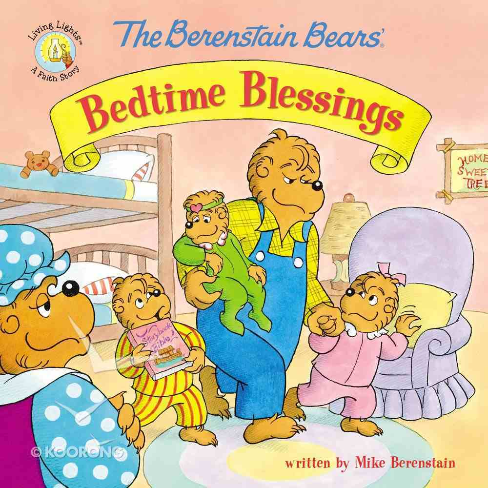 Bedtime Blessings (The Berenstain Bears Series) Paperback