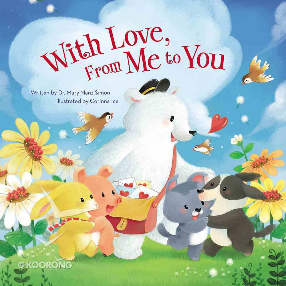With Love, From Me to You Board Book