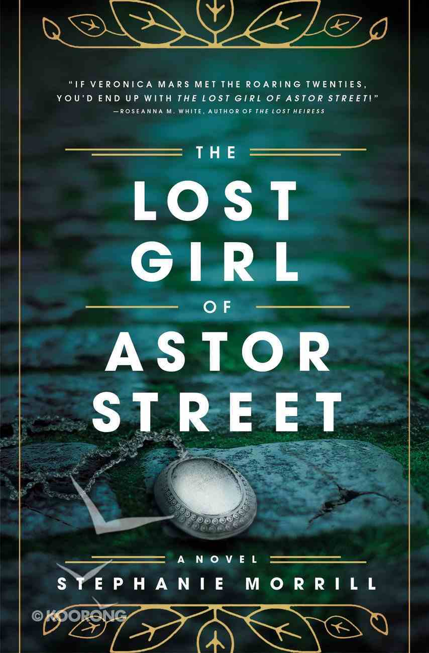 The Lost Girl of Astor Street Paperback