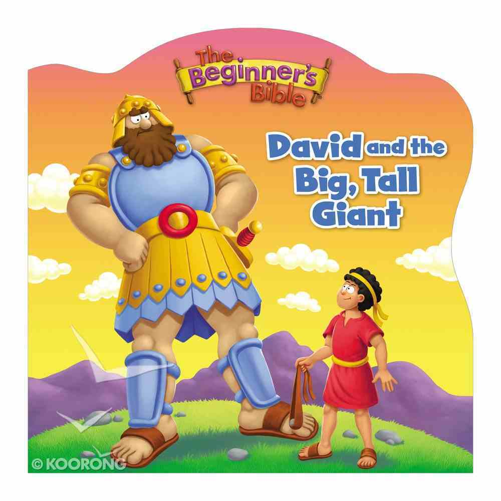 David and the Big, Tall Giant (Beginner's Bible Series) Board Book