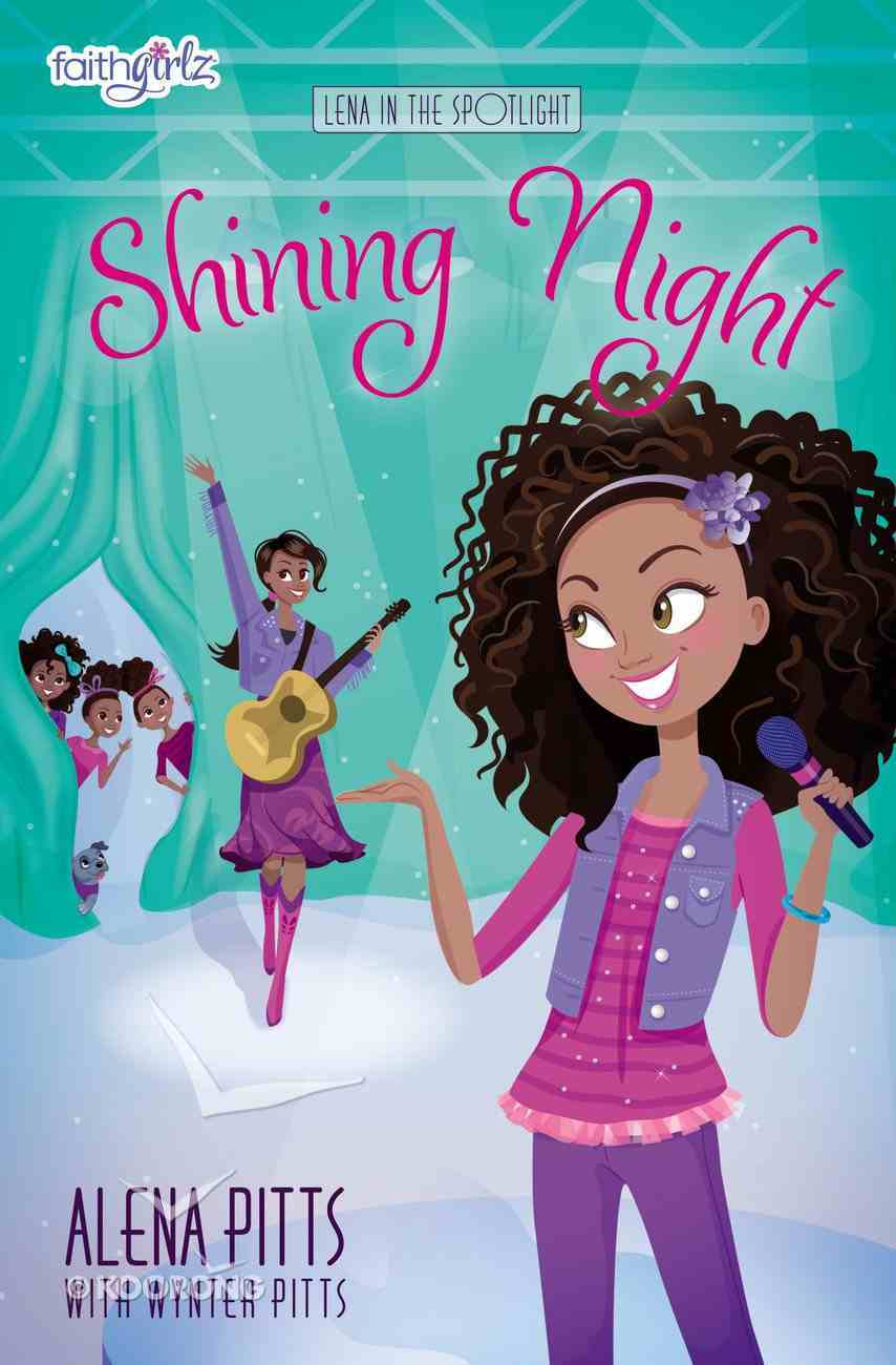 Shining Night (Faithgirlz!/lena In The Spotlight Series) Paperback