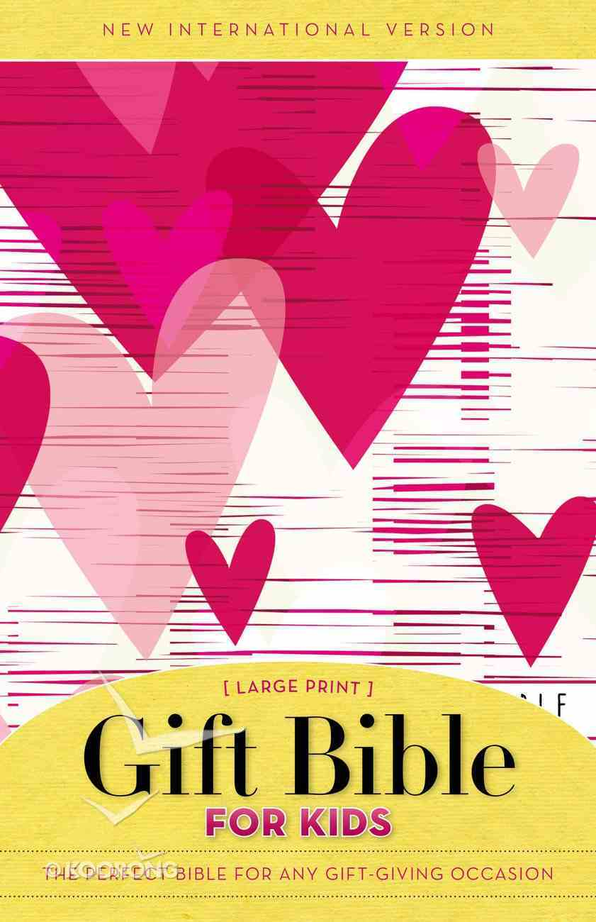 NIV Gift Bible For Kids Large Print Pink Hearts (Red Letter Edition) Paperback