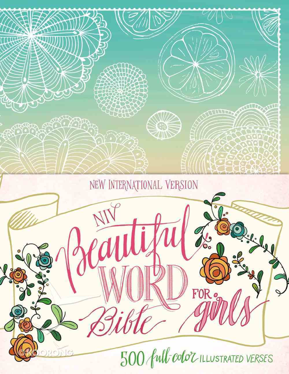 NIV Beautiful Word Bible For Girls Floral (Black Letter Edition) Hardback