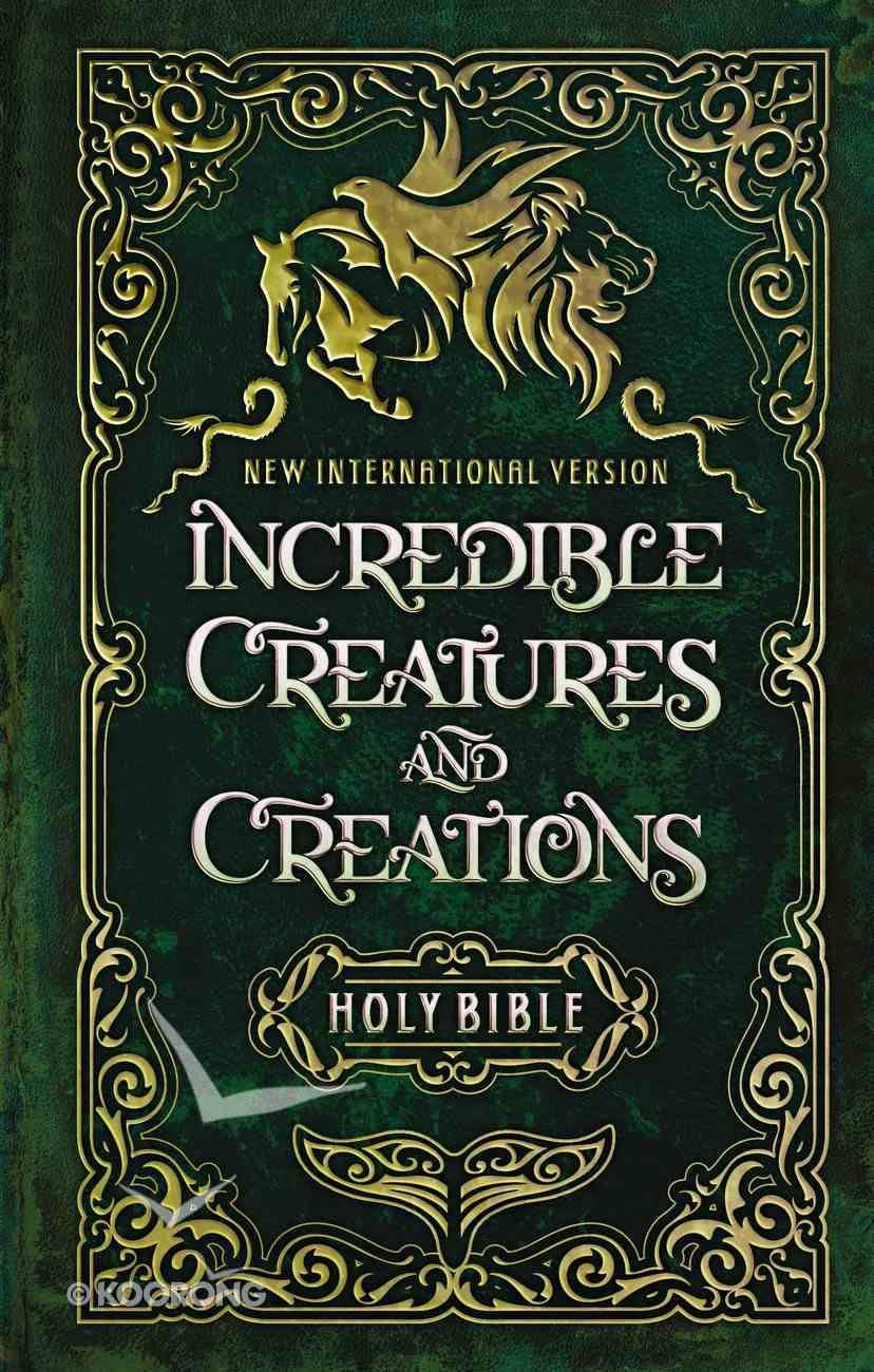 NIV Incredible Creatures and Creations Holy Bible (Black Letter Edition) Hardback