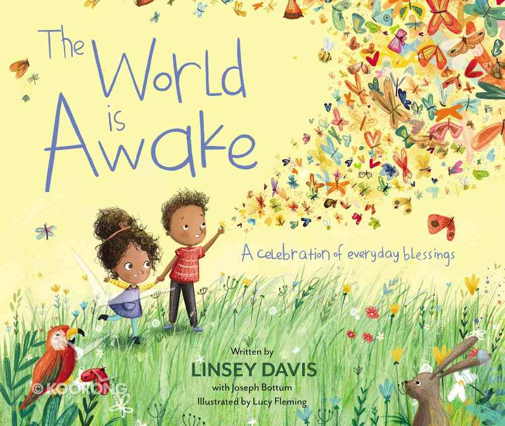 The World is Awake: A Celebration of Everyday Blessings Hardback