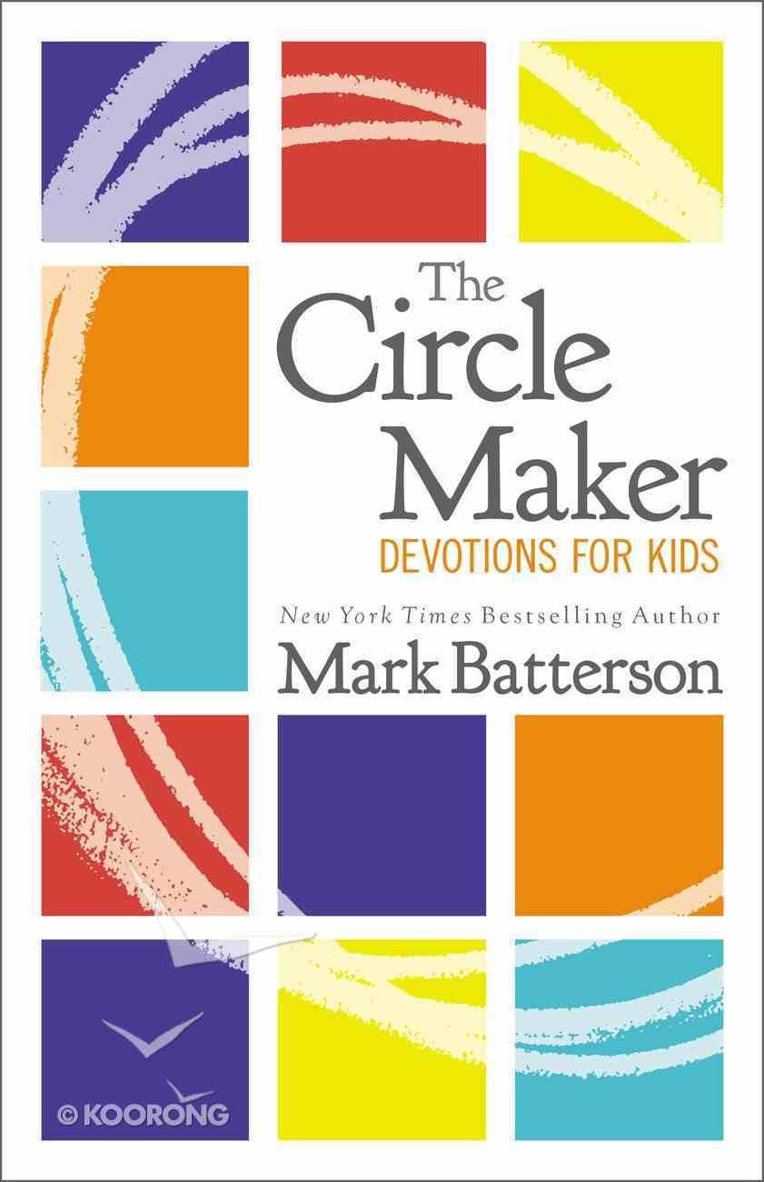 The Circle Maker Devotions For Kids Hardback