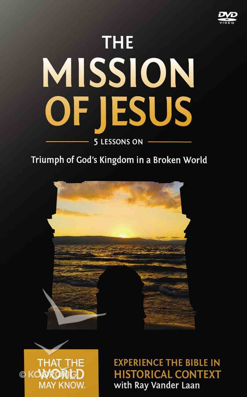 The Mission of Jesus (DVD Study) (#14 in That The World May Know Series) DVD