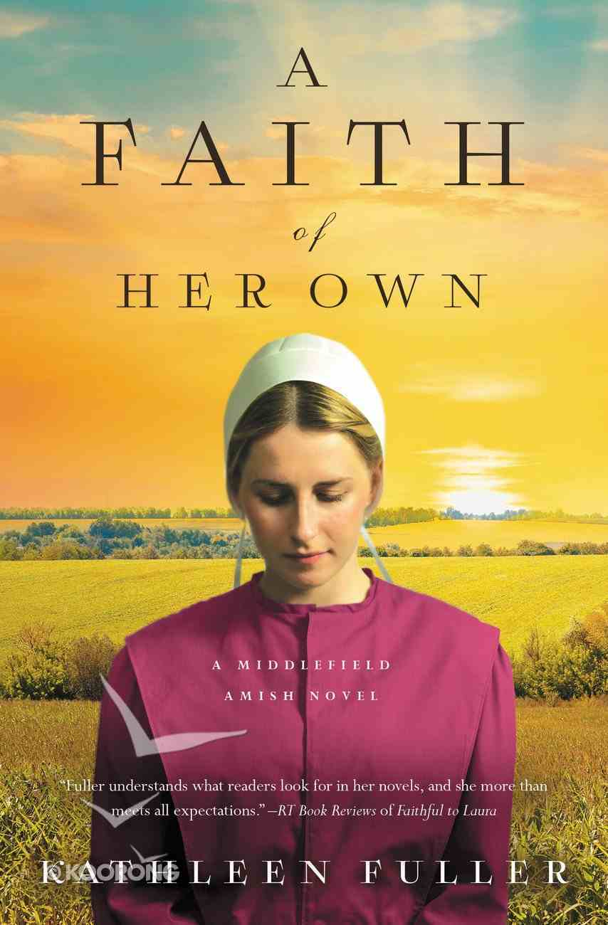 A Faith of Her Own (Middlefield Amish Novel Series) Mass Market