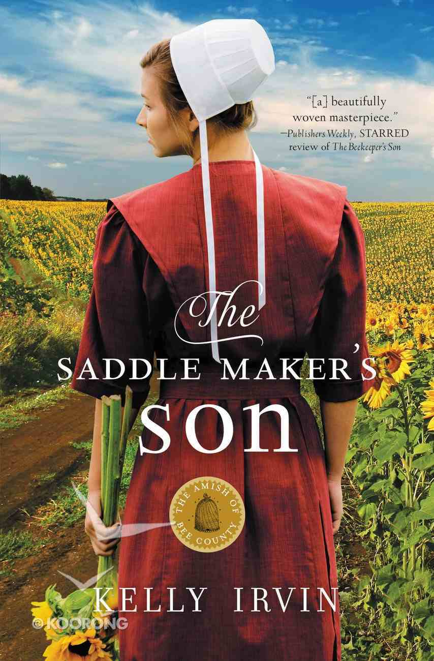 Saddle Maker's Son, The: An Amish Romance (#03 in Amish Of Bee County Series) Paperback