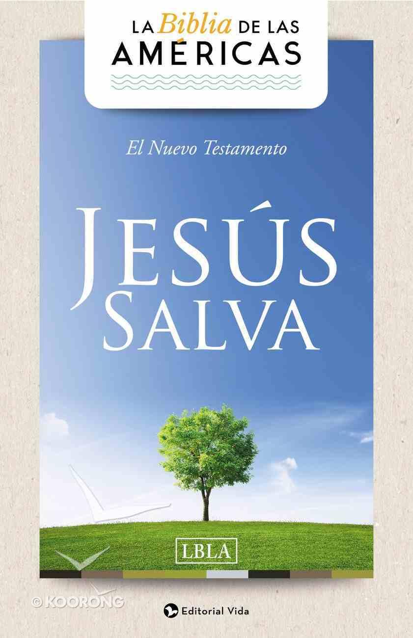 Lbla Nuevo Testamento 'Jesus Salva' (New Testament Jesus Saves) Paperback
