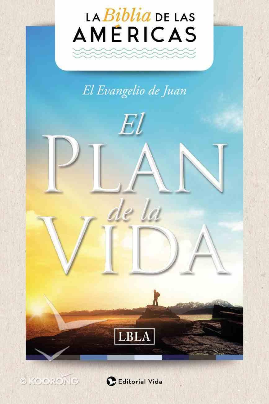 Lbla Evangelio De Juan 'El Plan De La Vida' (Gosple Of John) Paperback