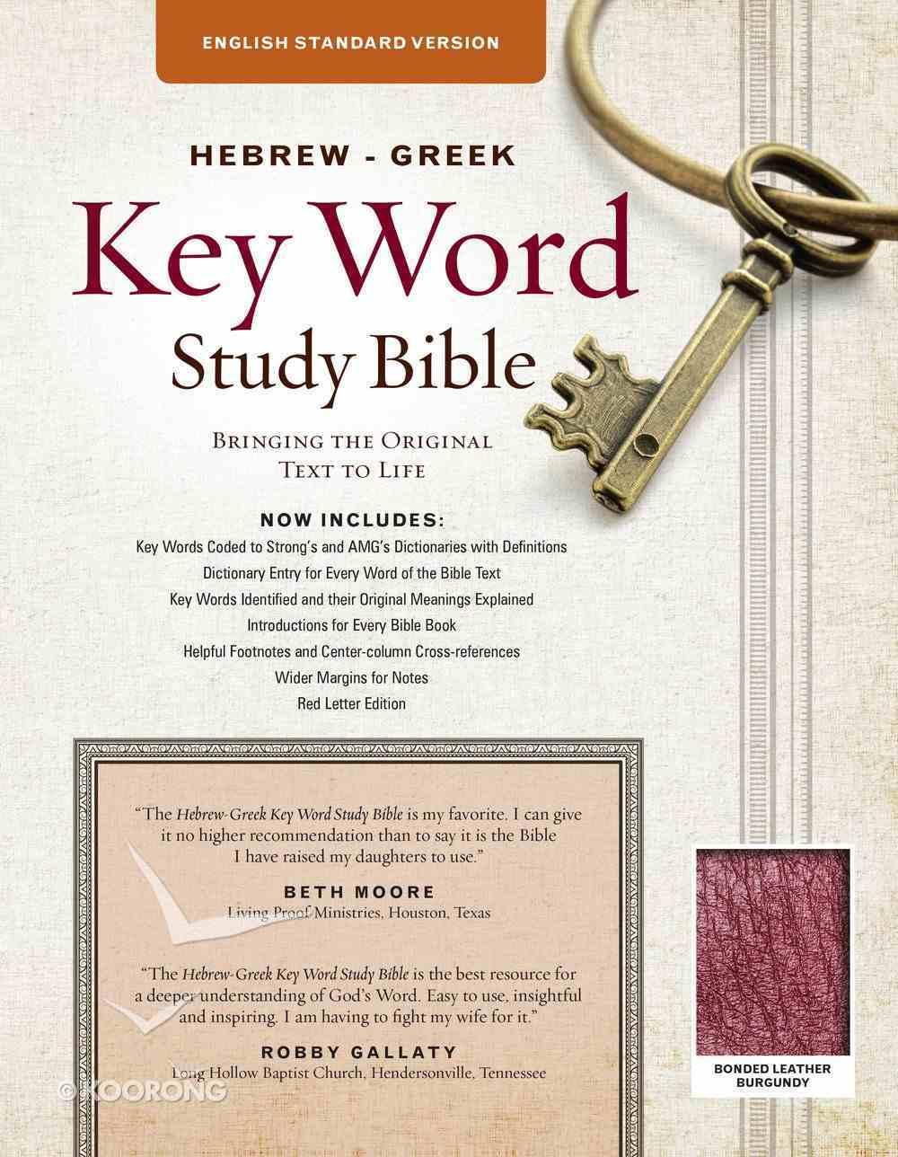 The ESV Hebrew-Greek Key Word Study Bible (Burgundy) Bonded Leather