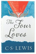The Four Loves Paperback