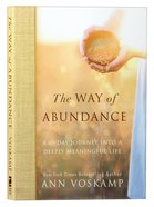 The Way of Abundance: A 60-Day Journey Into a Deeply Meaningful Life Paperback