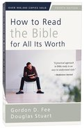 How to Read the Bible For All Its Worth (4th Edition) Paperback