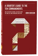 A Doubter's Guide to the Ten Commandments Paperback