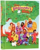 The Beginner's Bible (Timeless Children's Stories) (Beginner's Bible Series) Hardback