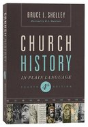 Church History in Plain Language (4th Edition) (Nelson's Plain Language Series) Paperback