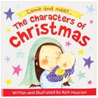 The Characters of Christmas Storybook Paperback