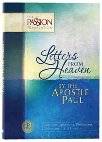 Product: Tpt Passion Translation - Letters From Heaven: By The Apostle Paul Image