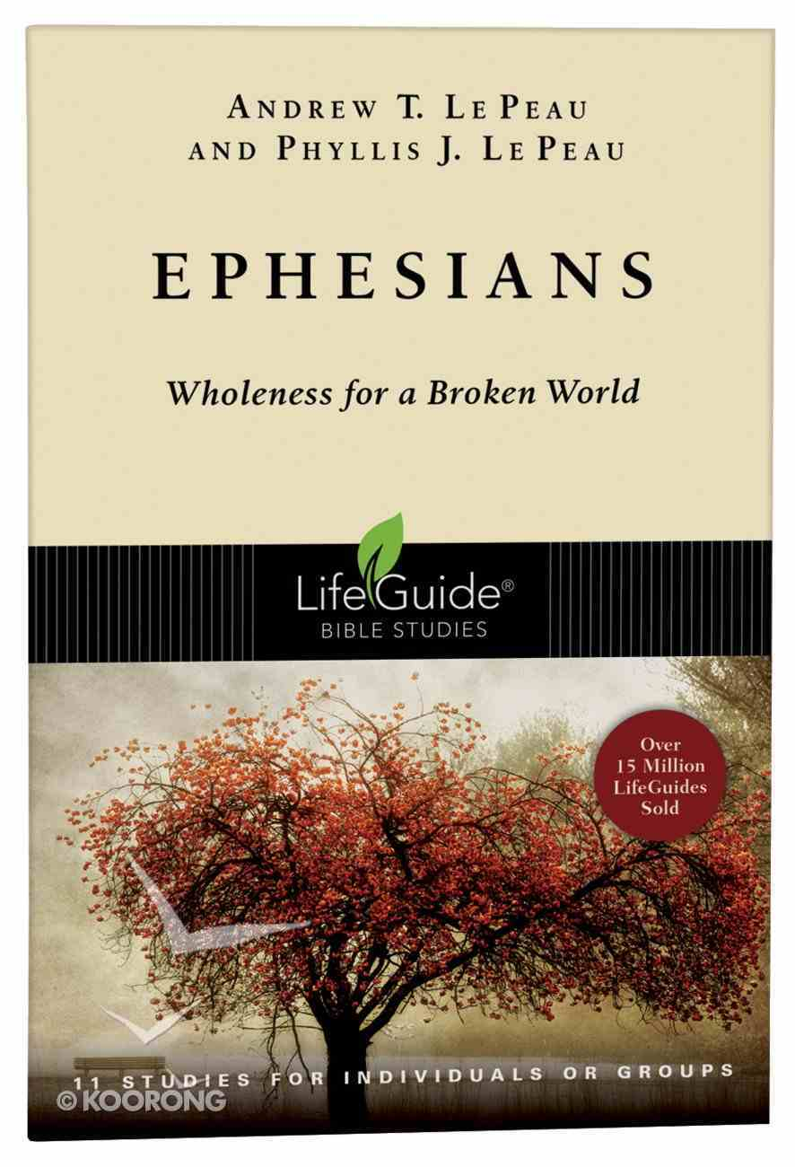 Ephesians (Lifeguide Bible Study Series) Paperback