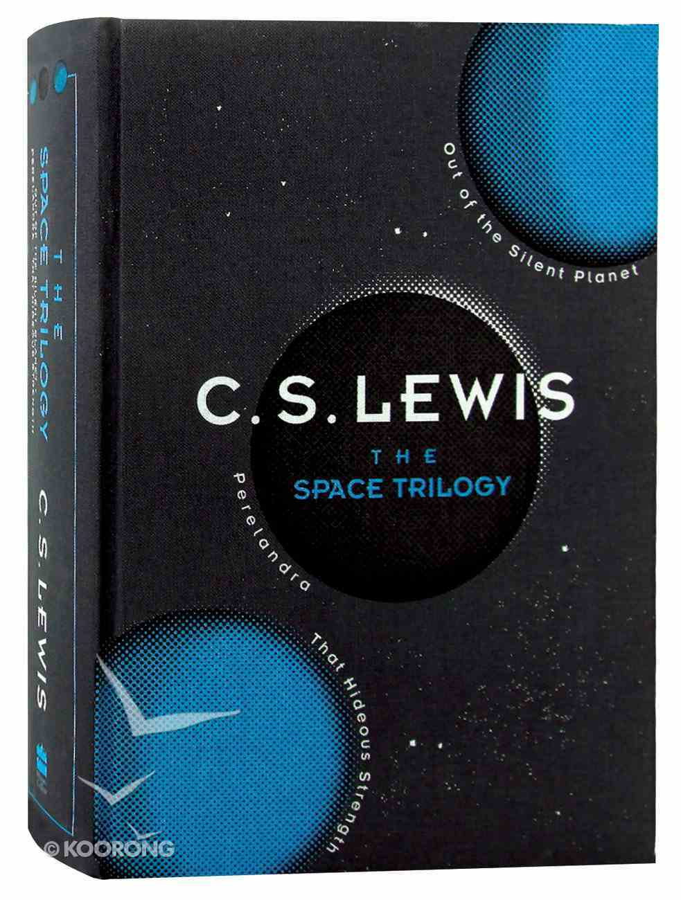 The Space Trilogy: 75Th Anniversary Edition (3 Volumes In One) Hardback
