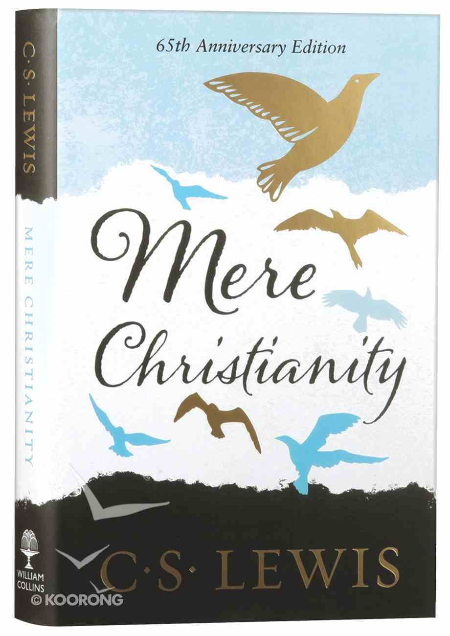 Mere Christianity (65th Anniversary Gift Edition) Hardback