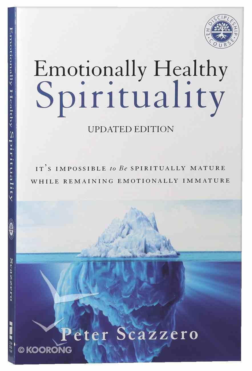 Emotionally Healthy Spirituality Paperback