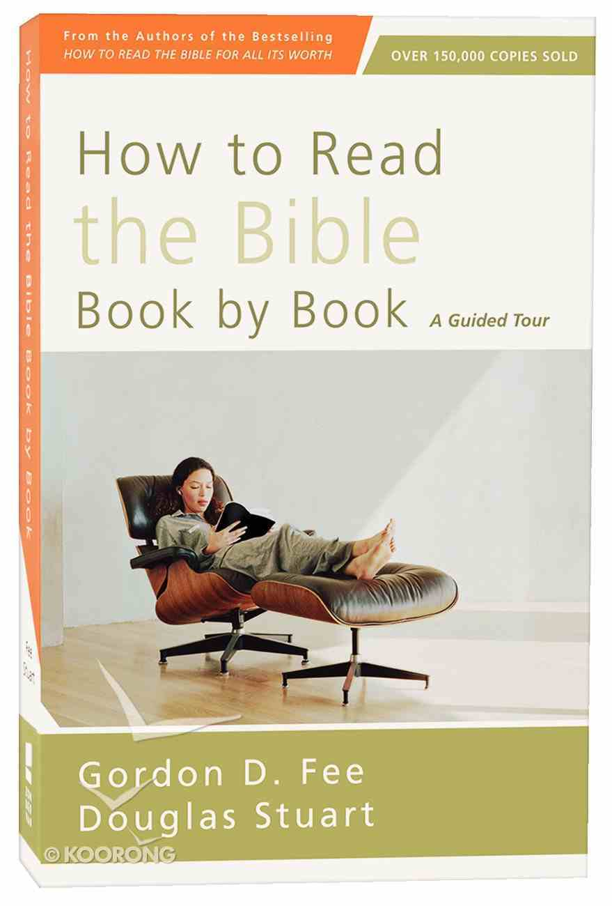 How to Read the Bible Book By Book (4th Edition) Paperback