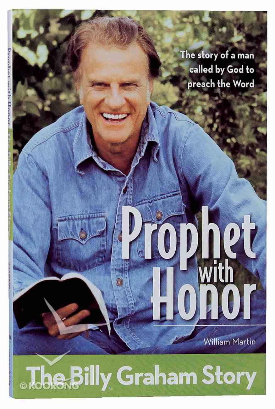 Prophet With Honor - the Billy Graham Story (Kids Edition) (Zonderkidz Biography Series (Zondervan)) Paperback