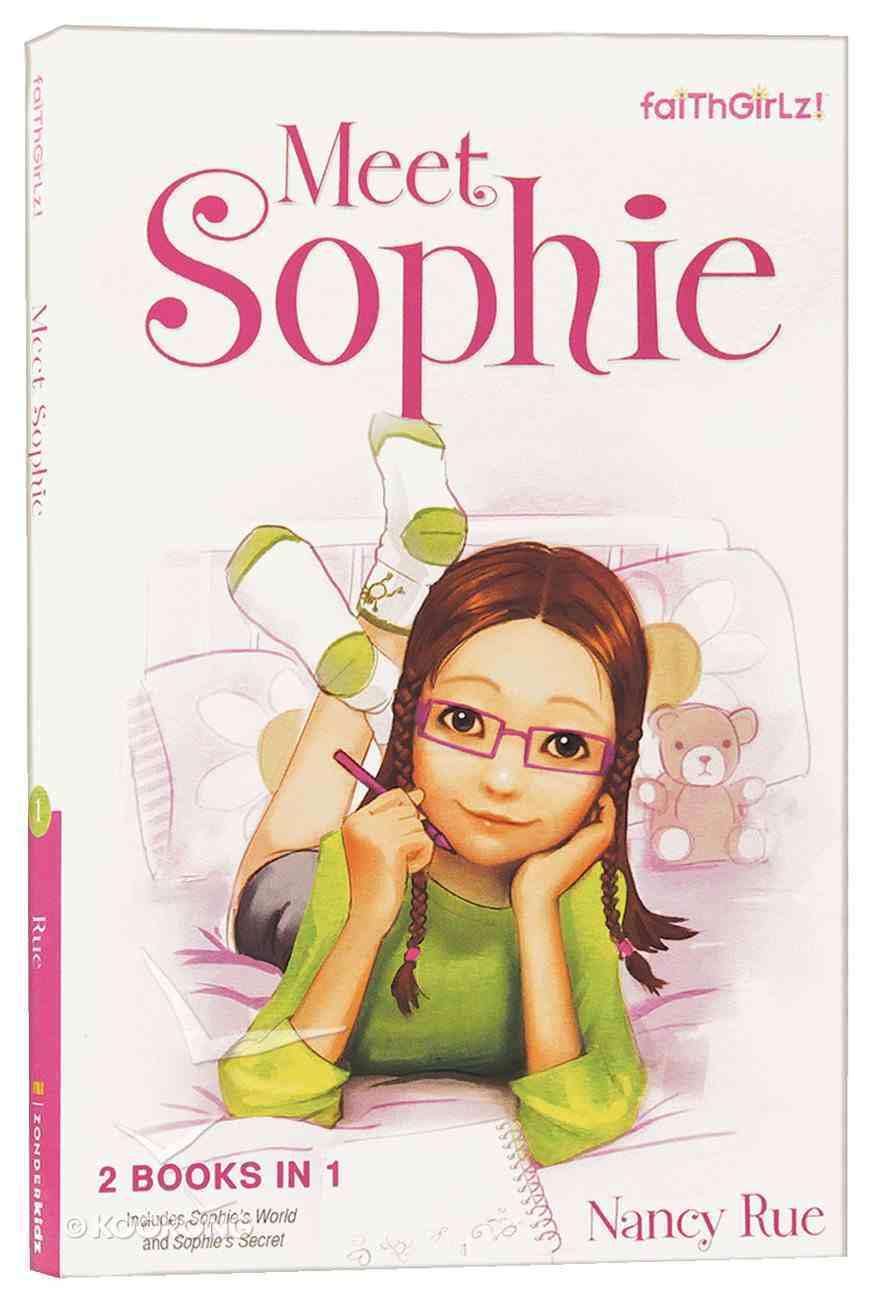 Faithgirlz!: Meet Sophie: Sophie's World #01 & Sophie's Secret #02 (2in1) (Faithgirlz! Sophie Series) Paperback