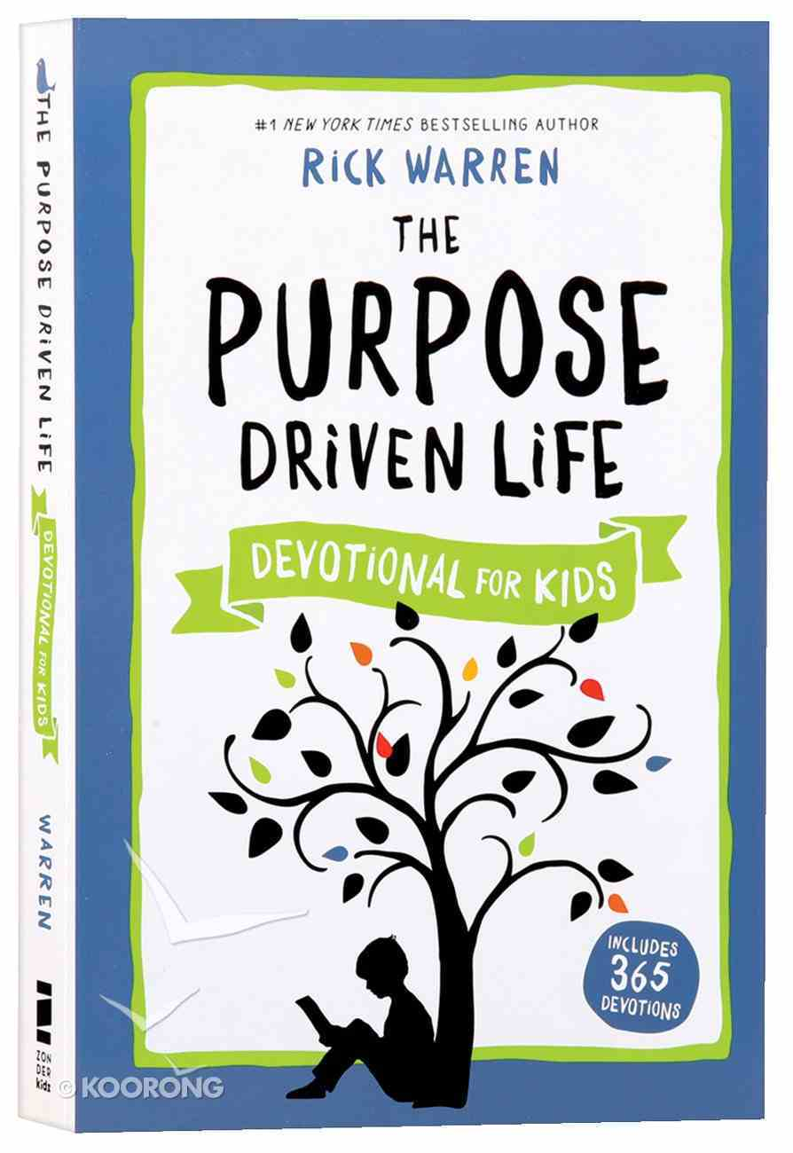 The Purpose Driven Life Devotional For Kids Paperback