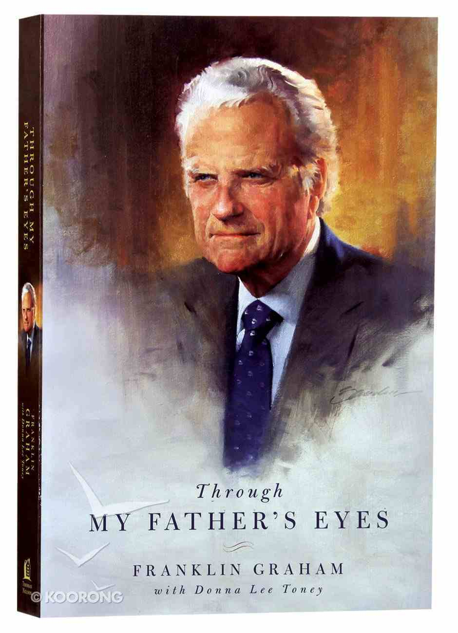 Through My Father's Eyes (Incl. 24-page Color Insert) Paperback