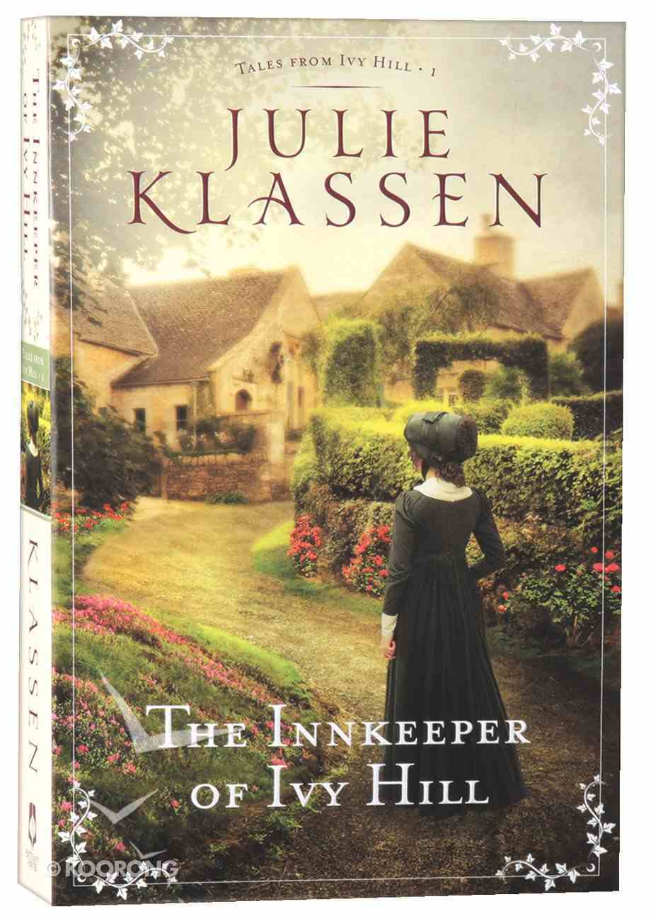 The Innkeeper of Ivy Hill (#01 in Tales From Ivy Hill Series) Paperback