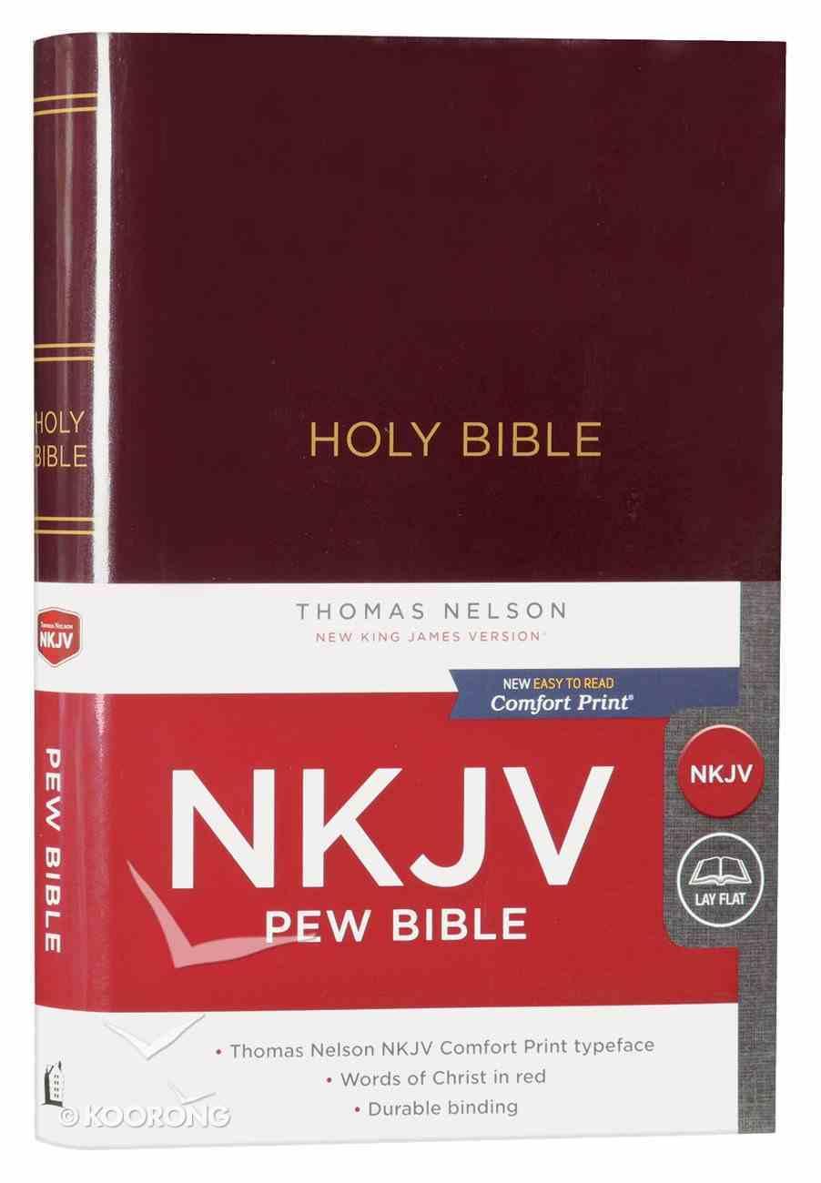 NKJV Pew Bible Burgundy (Red Letter Edition) Hardback