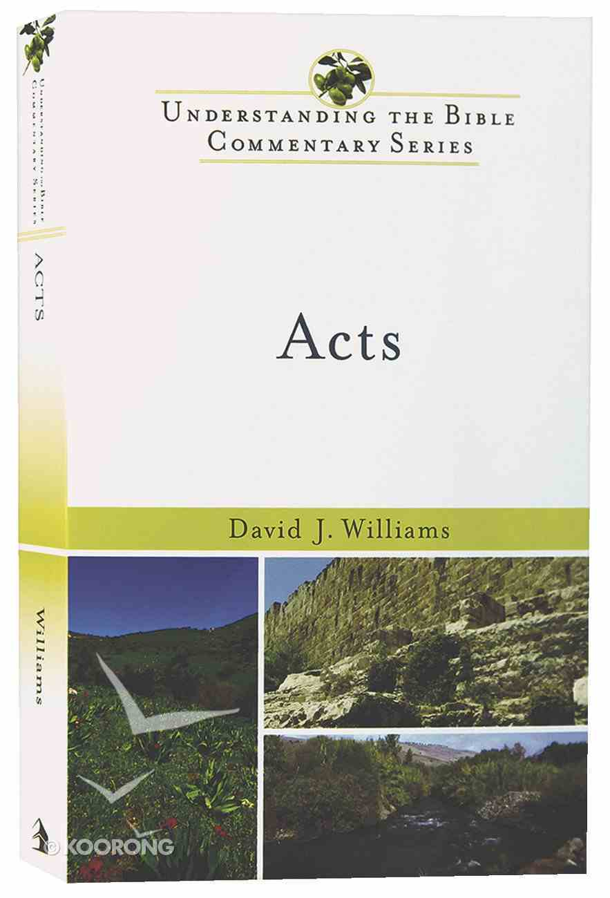 Acts (Understanding The Bible Commentary Series) Paperback