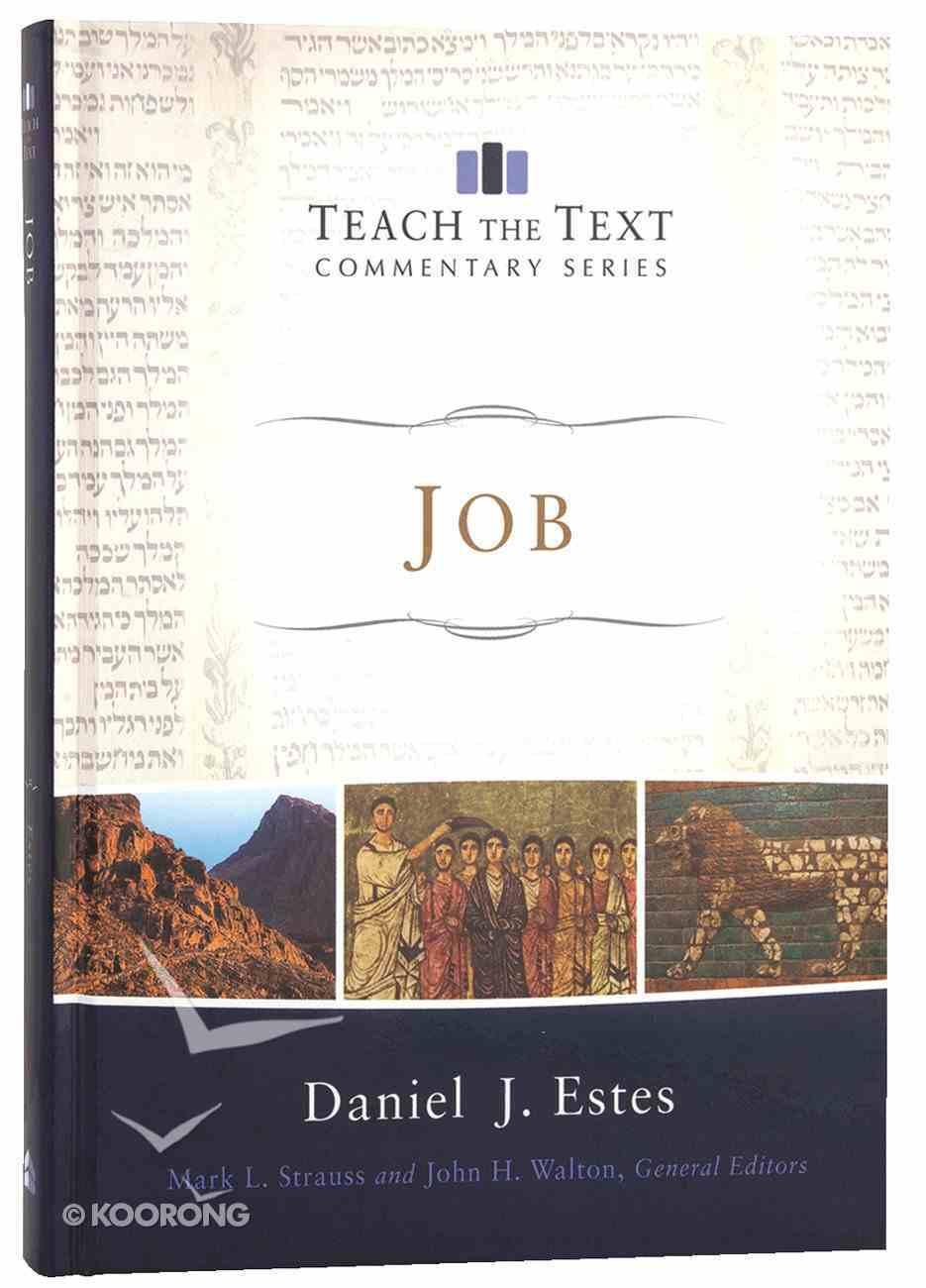 Job (Teach The Text Commentary Series) Hardback